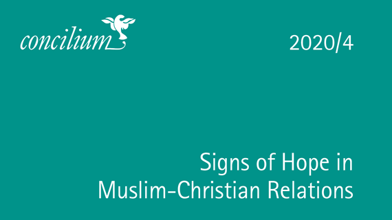 2020/4: Signs of Hope in Muslim-Christian Relations